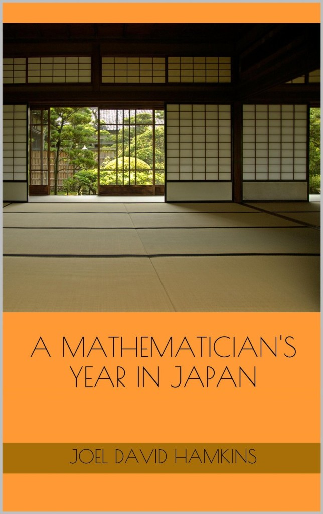 A Mathematician's Year in Japan, by Joel David Hamkins, available on Amazon Kindle Books